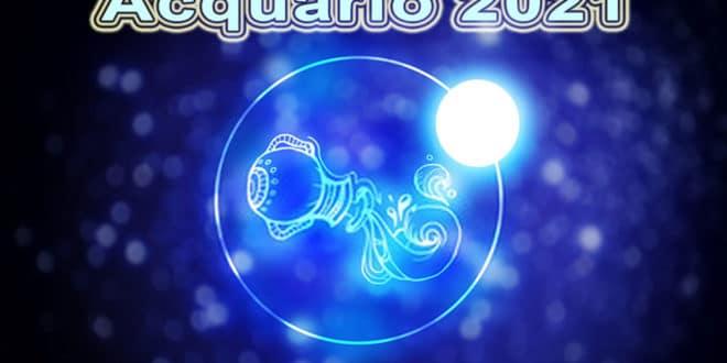 Oroscopo del segno Acquario 2021